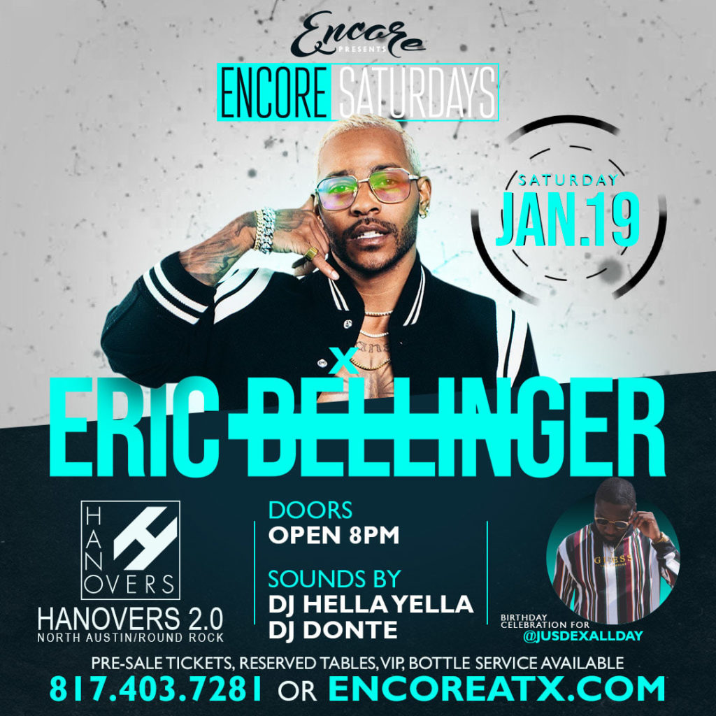 Encore Saturdays | ft Eric Bellinger @ Hanovers 2 | Austin | Texas | United States