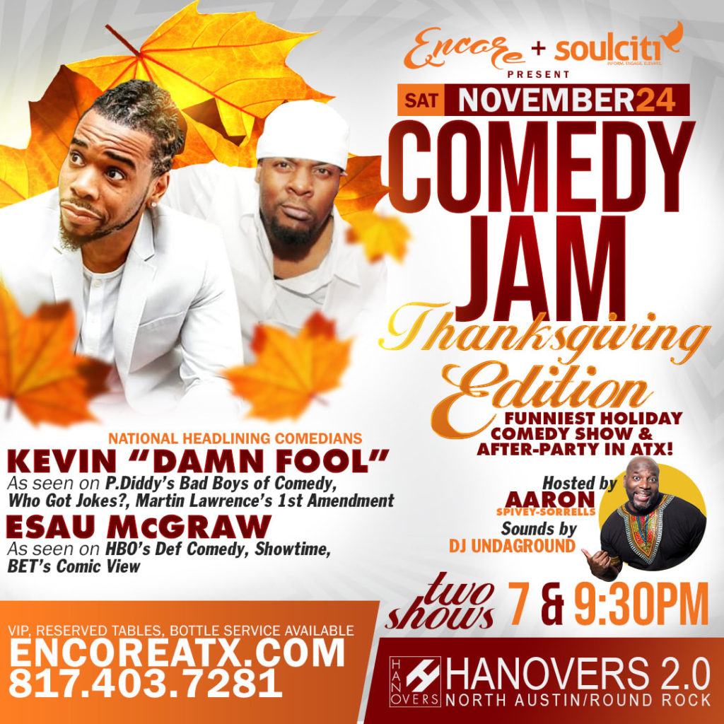 Thanksgiving Comedy Jam | 11.24 @ Hanovers 2 | Austin | Texas | United States