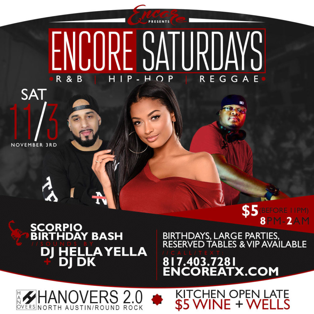 Encore Saturdays 11.3 | DJ Hella Yella @ Hanovers 2 | Austin | Texas | United States