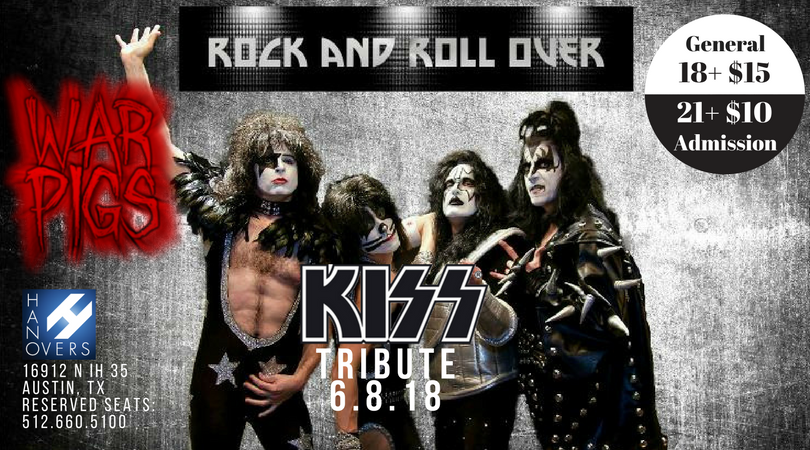 Rock and Roll Over - Kiss Tribute with War Pigs - ALL AGES @ Hanovers 2.0 | Austin | Texas | United States