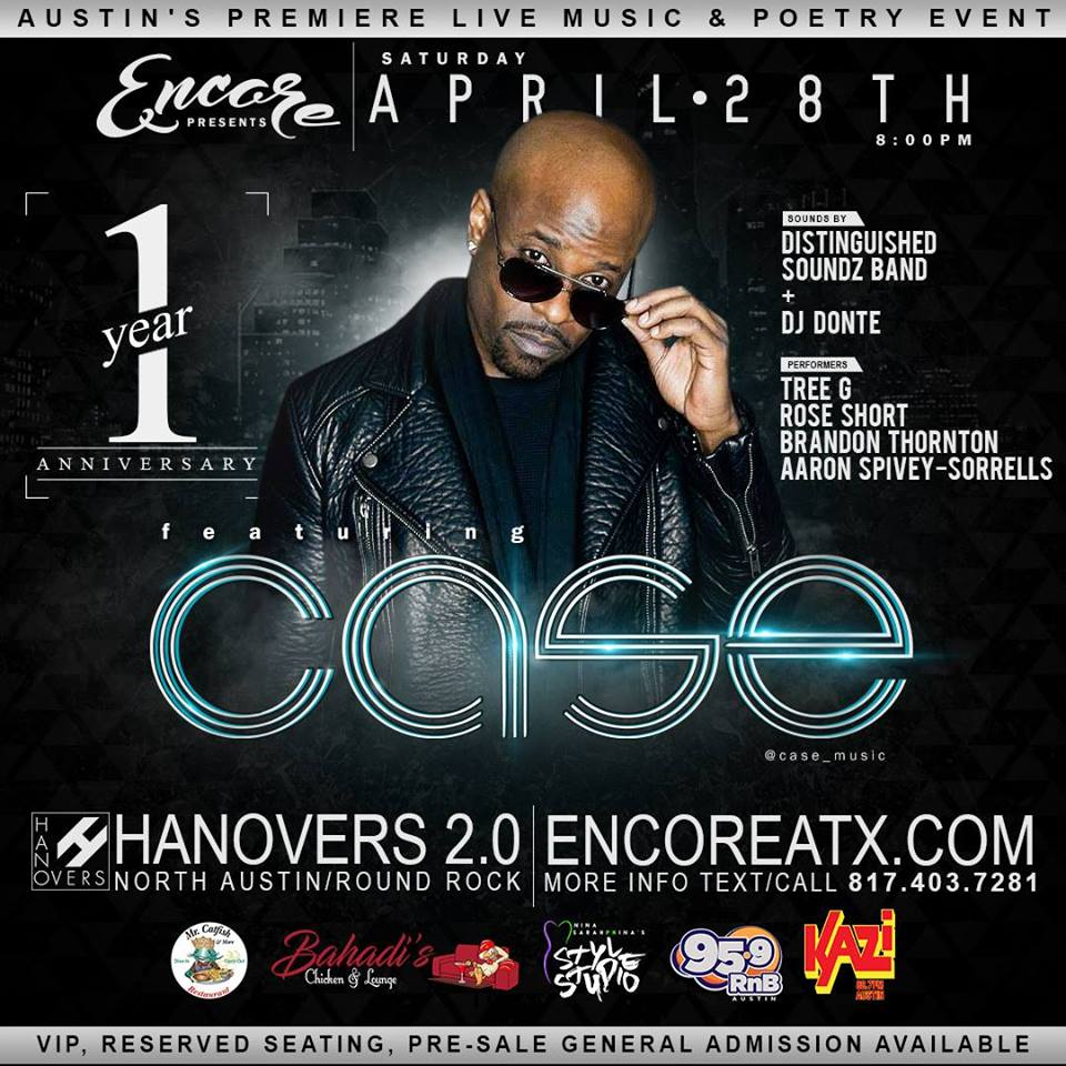 Encore 1 Year Anniversary featuring Case @ Hanovers 2.0 | Austin | Texas | United States