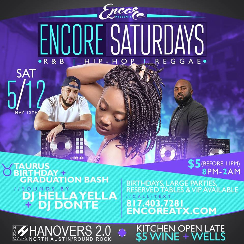 Encore Saturdays | DJ Hella Yella + DJ Donte @ Hanovers 2.0 | Austin | Texas | United States