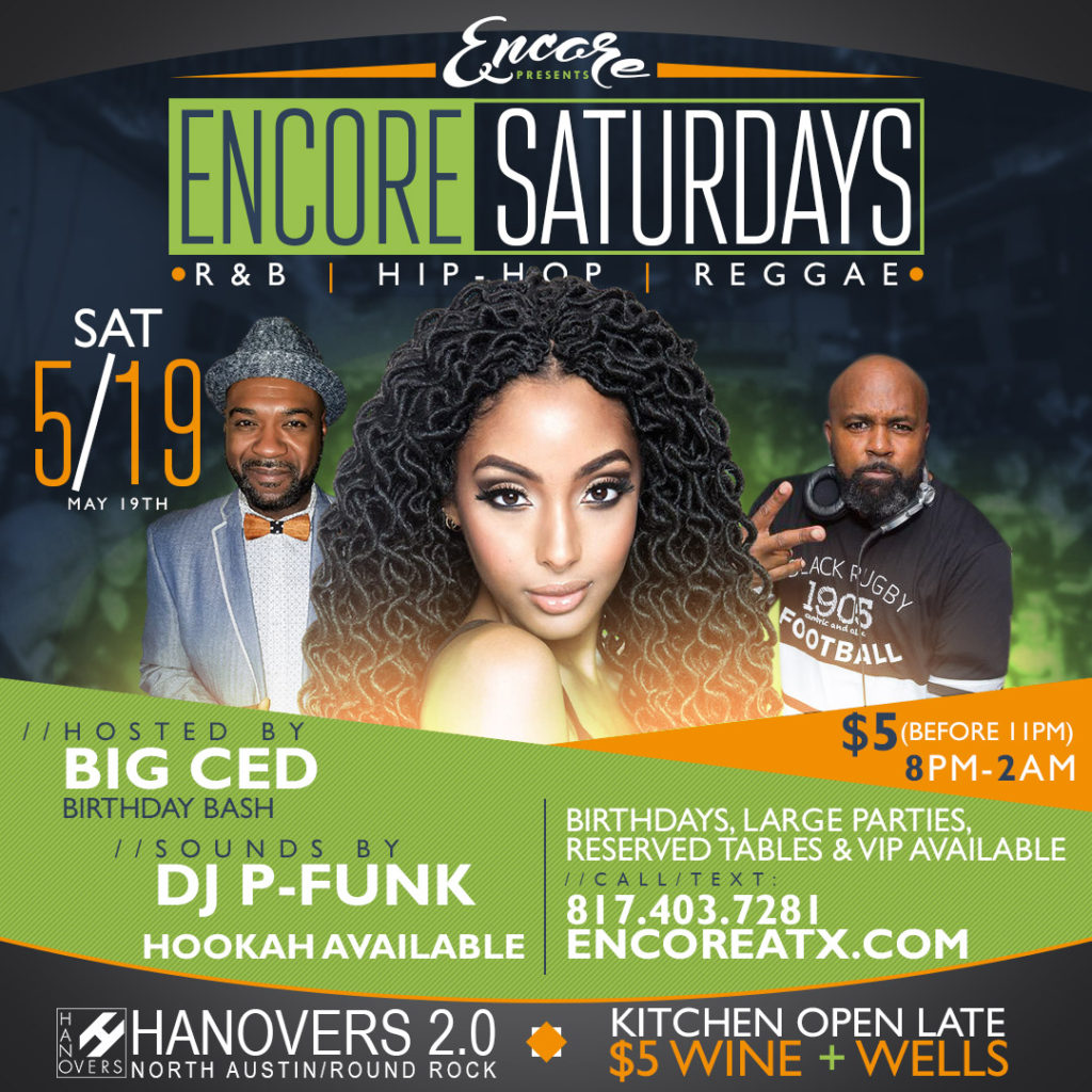 Encore Saturdays | DJ P-Funk @ Hanovers 2.0 | Austin | Texas | United States