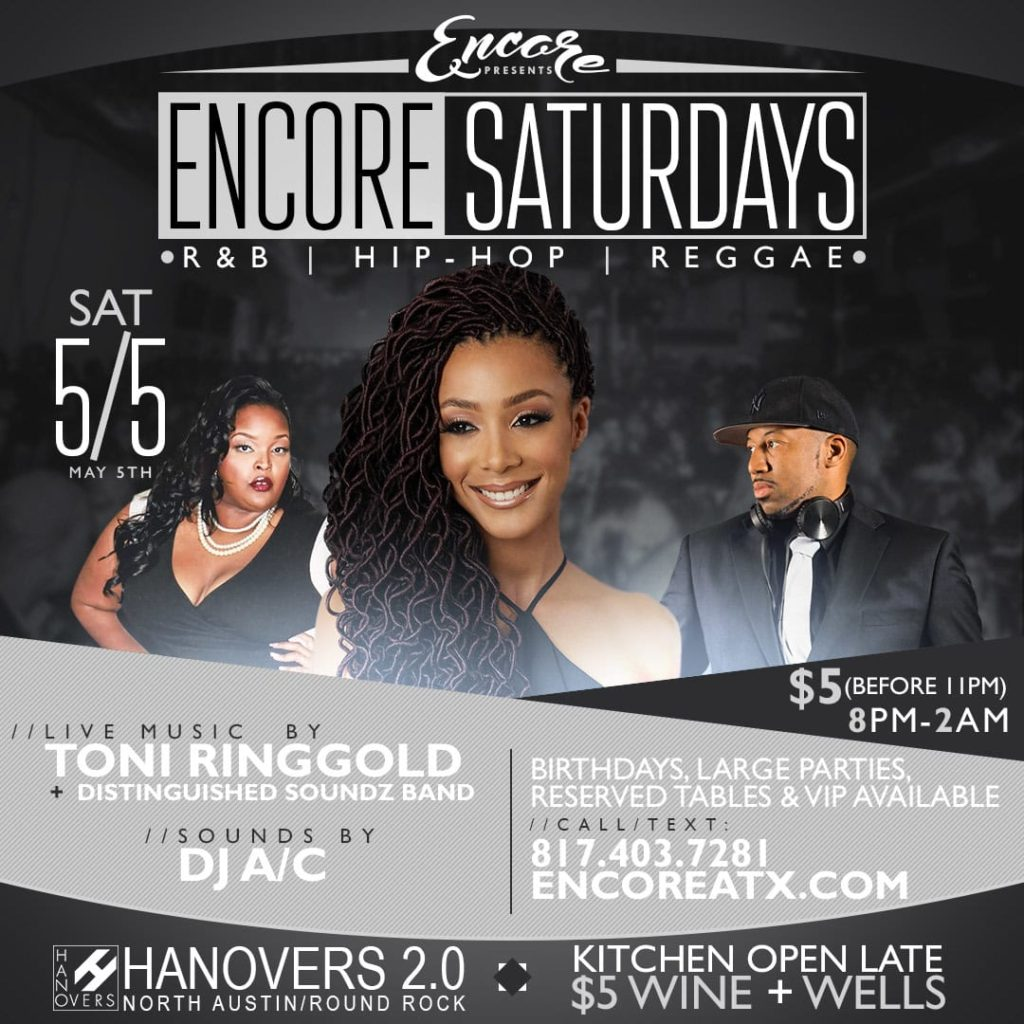 Encore Saturdays | Tony Ringgold+ DJ A/C @ Hanovers 2.0 | Austin | Texas | United States