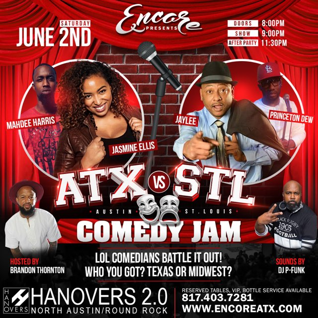 Encore Saturdays - ATX vs STL Comedy Jam @ Hanovers 2.0 | Austin | Texas | United States