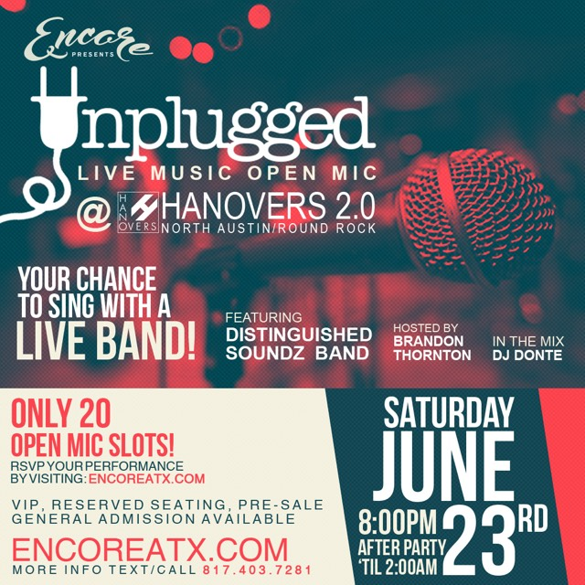 Encore Saturdays - Unplugged Live Music Open Mic @ Hanovers 2.0 | Austin | Texas | United States