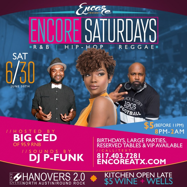Encore Saturdays - R&B | Hip-Hop | Reggae @ Hanovers 2.0 | Austin | Texas | United States