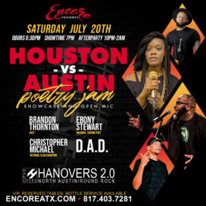 Houston VS ATX Poetry Jam | 7.20 @ Hanovers 2 | Austin | Texas | United States