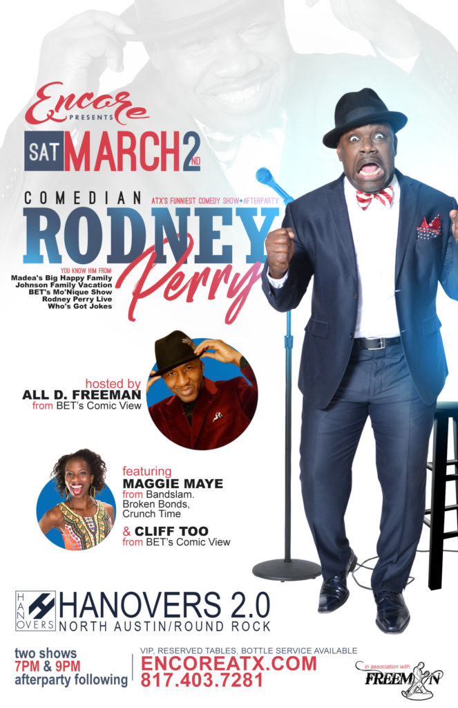 Encore Saturdays Rodney Perry Comedy Show | 3.2 @ Hanovers 2 | Austin | Texas | United States