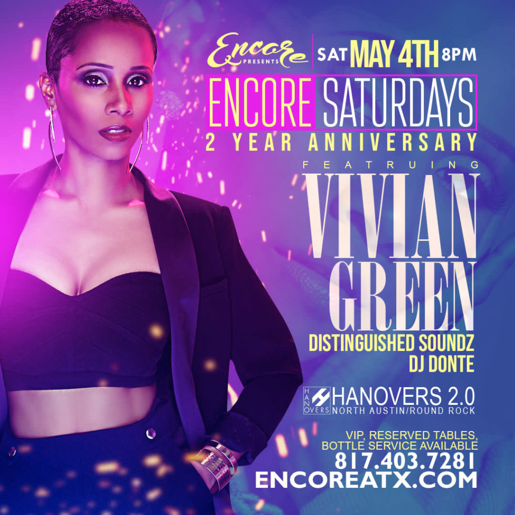 Encore Saturdays 2 Year Aniv ft. Vivian Green 5.4 @ Hanovers 2 | Austin | Texas | United States