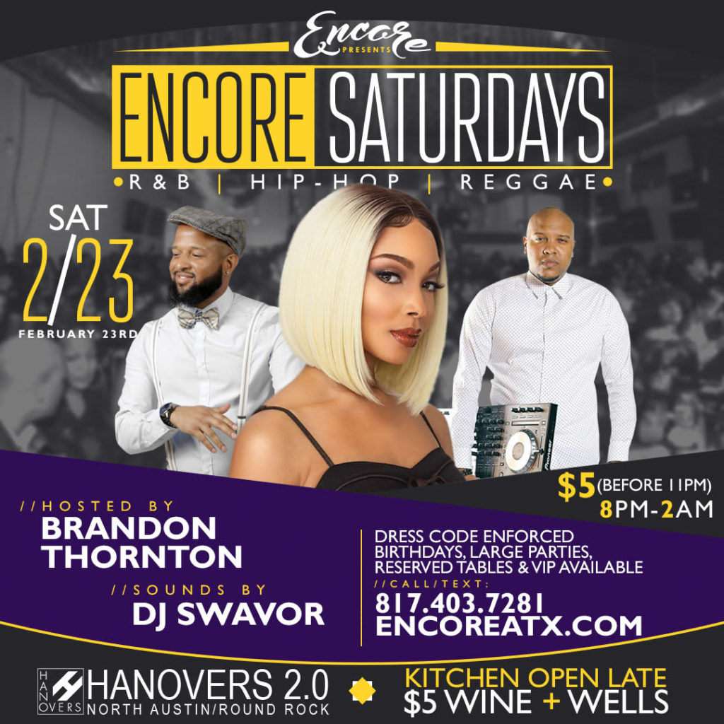 Encore Saturdays 2.23 @ Hanovers 2 | Austin | Texas | United States