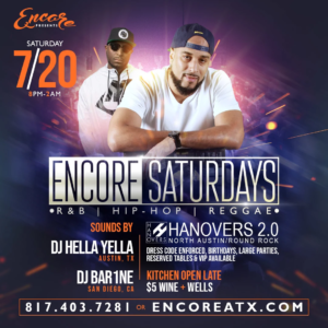 Encore Saturdays 7.20 @ Hanovers 2 | Austin | Texas | United States