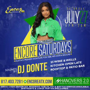 Encore Saturdays 7.27 @ Hanovers 2 | Austin | Texas | United States