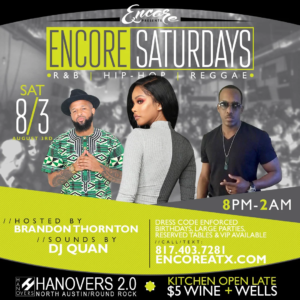 Encore Saturdays 8.3 @ Hanovers 2 | Austin | Texas | United States