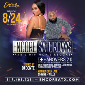 Encore Saturdays | 8.24 @ Hanovers 2 | Austin | Texas | United States