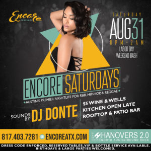 Encore Saturdays | 8.31 @ Hanovers 2 | Austin | Texas | United States